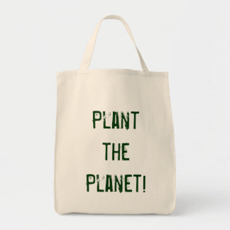 Plant the Planet! Grocery Tote Bag