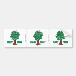 Plant Trees Car Bumper Sticker
