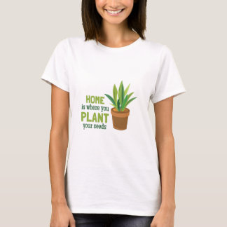Plant Your Seeds T-Shirt