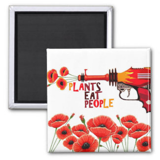 Plants eat people magnet