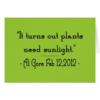 Plants Need Sunlight Greeting Card