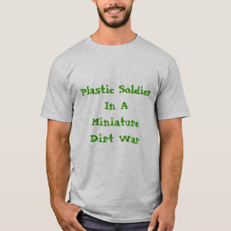plastic soldier T-Shirt