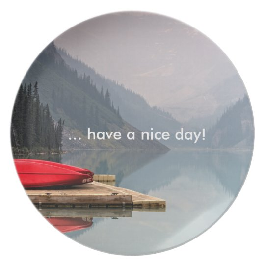 "Plate ""… have A nice day! """
