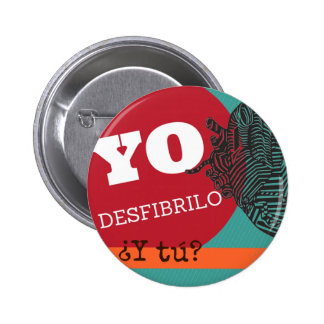 "Plate ""I desfibrilo, and you? "" 6 Cm Round Badge"
