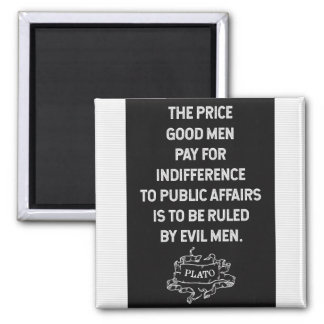 Plato 'Indifference to public affairs' Quote Magnet