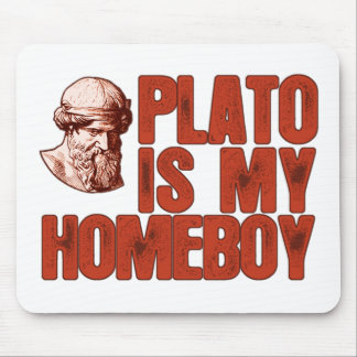 Plato Is My Homeboy Mouse Mat