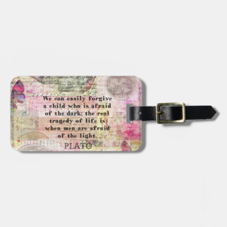 Plato quotation about life, dishonesty, fear luggage tag