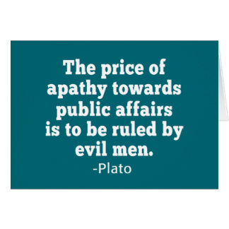 Plato Quote on Apathy towards Politics Card