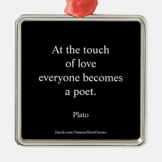 Plato Quote; The Touch Of Love Christmas Ornament