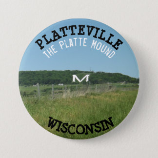 Platteville Mound Wisconsin Button