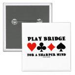 Play Bridge For A Sharper Mind (Duplicate Bridge) 15 Cm Square Badge