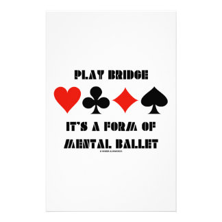 Play Bridge It's A Form Of Mental Ballet Stationery