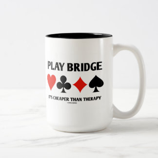 Play Bridge It's Cheaper Than Therapy (Card Suits) Two-Tone Mug