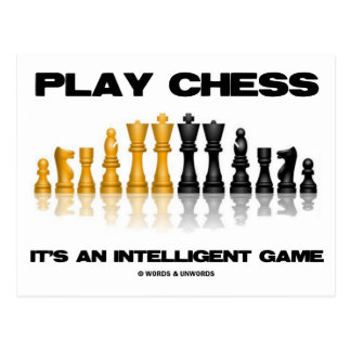 Play Chess It's An Intelligent Game Postcard