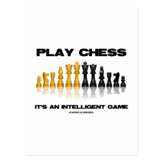 Play Chess It's An Intelligent Game Postcards