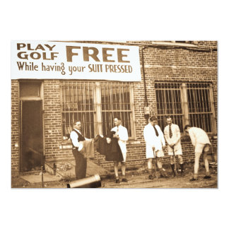Play Golf Free (While Having Your Suit Pressed) 13 Cm X 18 Cm Invitation Card