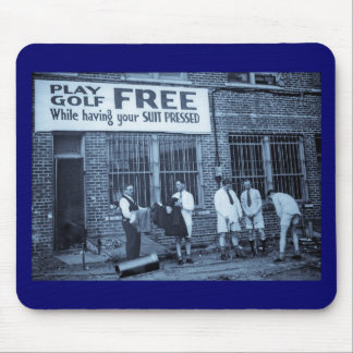 Play Golf Free (While Having Your Suit Pressed) Mouse Pad