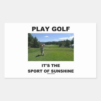 Play Golf It's The Sport Of Sunshine (Golf Course) Rectangular Sticker