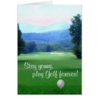 Play Golf, stay young Happy Birthday Card