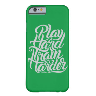 Play Hard. Train Harder! Phonecase Barely There iPhone 6 Case