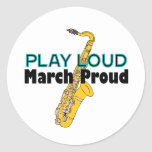 Play Loud March Proud Classic Round Sticker