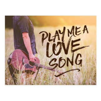 Play Me A Love Song Typography Photo Template Postcard