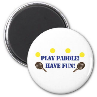 Play Paddle - Have Fun 6 Cm Round Magnet