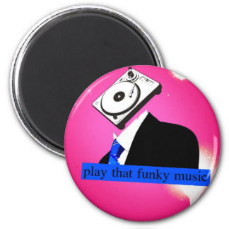 Play that Funky Music Magnet