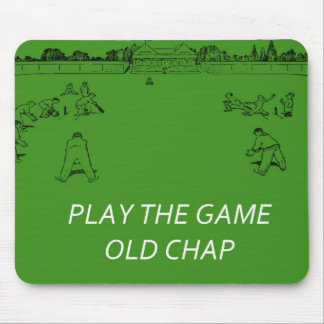 Play The Game Old Chap Mouse Mat