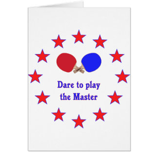 Play the Master Ping Pong Greeting Cards