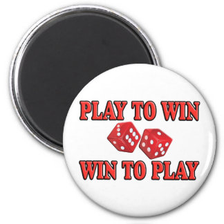 Play To Win - Win To Play - Craps 6 Cm Round Magnet