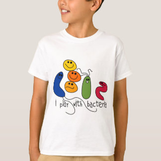 Play with Bacteria T-Shirt