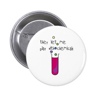 Play with Chemicals 6 Cm Round Badge