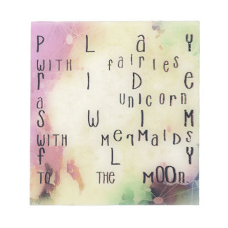 'Play with fairies ride a unicorn' quote notebook Notepad