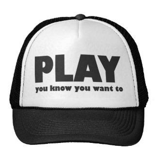 Play - you know you want to cap