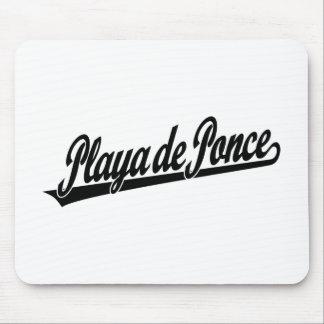 Playa de Ponce script logo in black Mouse Pad