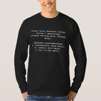 Player hater detector status: Acti... - Customized T Shirts