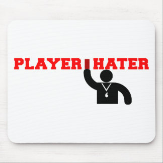 Player Hater Mouse Pad