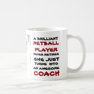 Player Positions and Coach Themed Netball Quote Coffee Mug