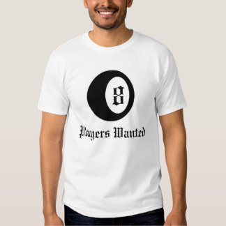 Players Wanted T-shirt