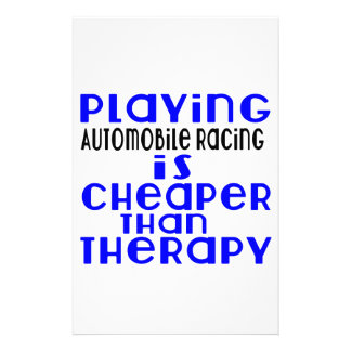 Playing Automobile Racing Cheaper Than Therapy Personalized Stationery