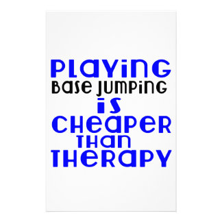 Playing Base Jumping Cheaper Than Therapy Stationery Design