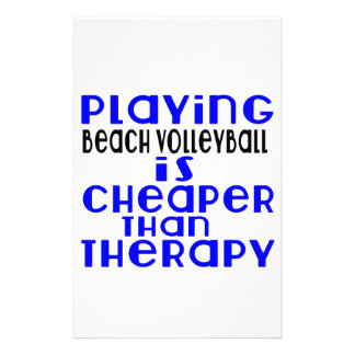 Playing Beach Volleyball Cheaper Than Therapy Stationery Design