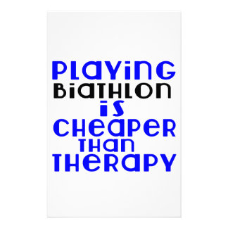 Playing Biathlon Cheaper Than Therapy Stationery