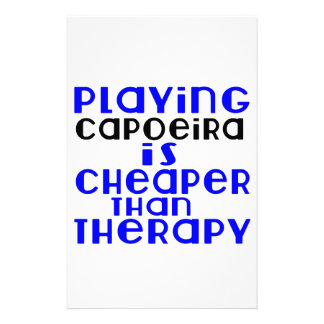 Playing Capoeira Cheaper Than Therapy Customized Stationery