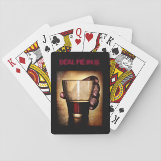 """Playing cards deck with red liquor and """"Deal Me In"""