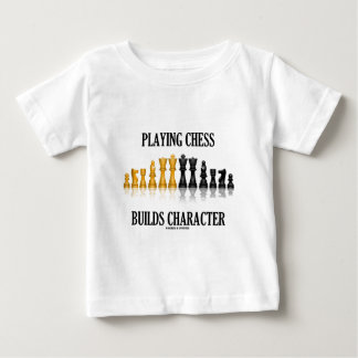 Playing Chess Builds Character (Reflective Chess) Baby T-Shirt