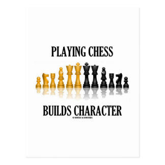Playing Chess Builds Character (Reflective Chess) Postcard