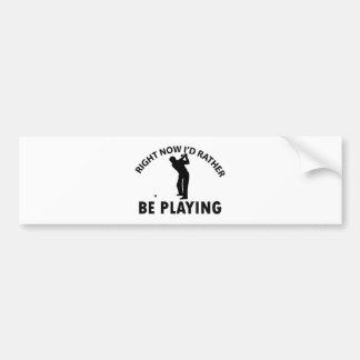 Playing  golf bumper sticker