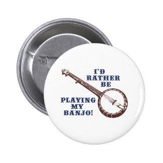 Playing My Banjo 6 Cm Round Badge